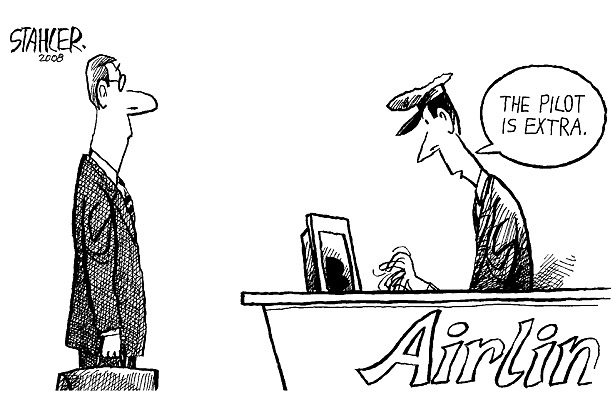 Cartoon: 'The pilot is extra'