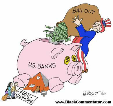 Bank Bailout cartoon by Mark Hurwitt