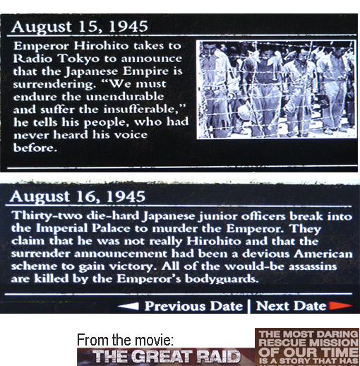 WWII August 15-16, 1945: junior officers break into palace attempting to assassinate Emperor Hirohito for surrendering