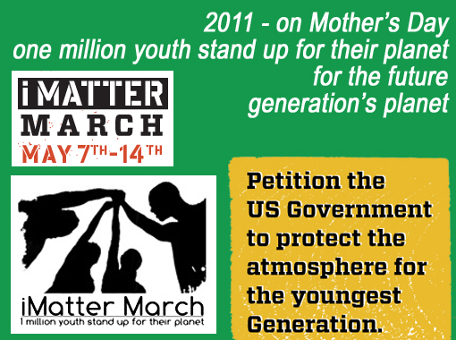 2011 - on Mother's Day one million youth stand up for their planet for the future generation's planet