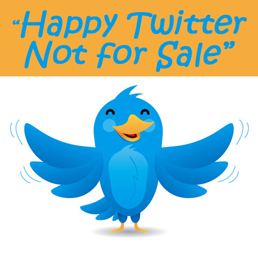 Twitter, not for sale!