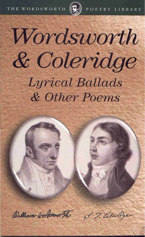 coleridge and wordsworth s poetry Wordsworth and coleridge, lyrical ballads scott mceathron - that is, the preface, the new poems, wordsworth's increasing control of the project, coleridge's.
